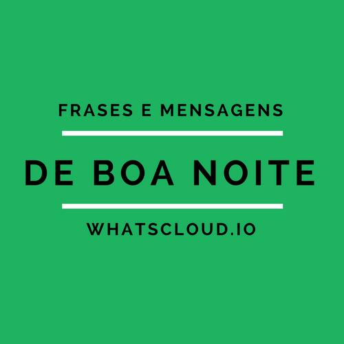 Frases E Mensagens De Boa Noite Para Whatsapp Status Para Whatsapp