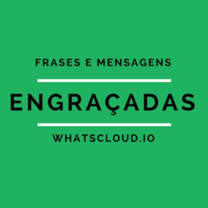 Frases e Mensagens Engraçadas para Whatsapp