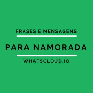 Frases e Mensagens para Namorada no Whatsapp