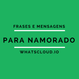 Frases e Mensagens para Namorado no Whatsapp