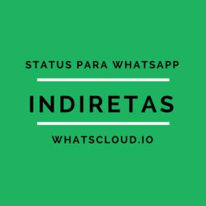 status indiretas